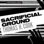 Sacrificial Ground A Frank Clemons Mystery, Thomas H. Cook