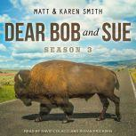 Dear Bob and Sue Season 3, Karen Smith