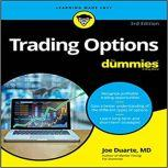 Trading Options for Dummies: Third Edition, Joe Duarte