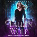 Fallen Wolf, Belle Harper