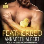 Featherbed, Annabeth Albert