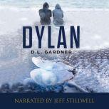 Dylan, D.L. Gardner