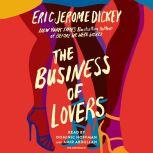 The Business of Lovers A Novel, Eric Jerome Dickey