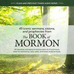 45 Iconic Sermons, Visions, and Prophecies from The Book of Mormon, Tyler McKellar