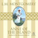 Anne of the Island, L.M. Montgomery