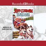The Great Alaska Adventure!, Jeff Corwin