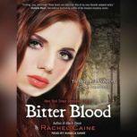 Bitter Blood, Rachel Caine