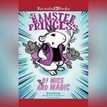 Hamster Princess: Of Mice and Magic, Ursula Vernon