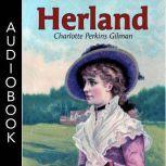 Herland, Charlotte Perkins Gilman