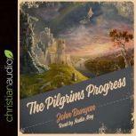 The Pilgrim's Progress Unabridged, John  Bunyan