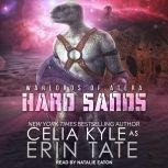 Hard Sands, Celia Kyle