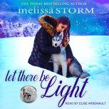 Let There Be Light, Melissa Storm
