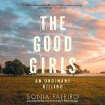 The Good Girls An Ordinary Killing, Sonia Faleiro