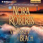Whiskey Beach, Nora Roberts