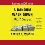 A Random Walk Down Wall Street The Time-Tested Strategy for Successful Investing (Eleventh Edition), Burton G. Malkiel