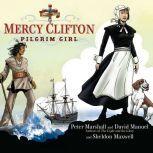 Mercy Clifton Pilgrim Girl, Peter Marshall