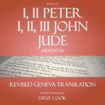 Books of I, II Peter; I, II, III John; Jude Audiobook: From the Revised Geneva Translation, Various