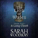 A Long Cloud, Sarah Woodbury