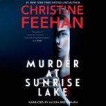 Murder at Sunrise Lake, Christine Feehan