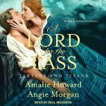 A Lord for the Lass, Amalie Howard