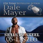 Laszlo Book 5 of SEALs of Steel, Dale Mayer