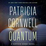 Quantum A Thriller, Patricia Cornwell
