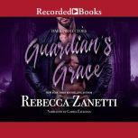 Guardian's Grace, Rebecca Zanetti