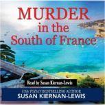 Murder in the South of France, Susan Kiernan-Lewis