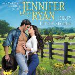 Dirty Little Secret Wild Rose Ranch, Jennifer Ryan