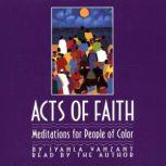 Acts Of Faith Meditations For People Of Color, Iyanla Vanzant