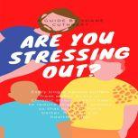 ARE YOU STRESSING OUT?, Shane Cuthbert