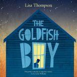 The Goldfish Boy, Lisa Thompson