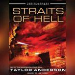 Destroyermen: Straits of Hell, Taylor Anderson
