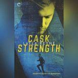 Cask Strength (Agents Irish and Whiskey, #2), Layla Reyne