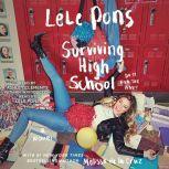 Surviving High School, Lele Pons
