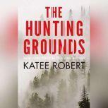The Hunting Grounds, Katee Robert