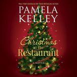 Christmas at the Restaurant, Pamela Kelley