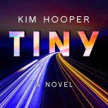 Tiny, Kim Hooper