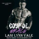 Coup De Grace, Lani Lynn Vale