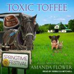 Toxic Toffee, Amanda Flower