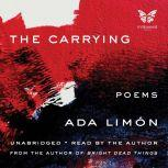 The Carrying, Ada Limon