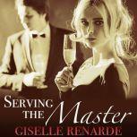 Serving the Master, Giselle Renarde