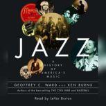 Jazz A History of America's Music, Geoffrey C. Ward