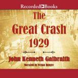 The Great Crash 1929, John Kenneth Galbraith