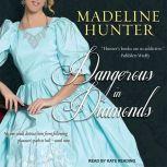 Dangerous in Diamonds, Madeline Hunter