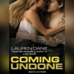 Coming Undone, Lauren Dane