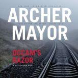 Occams Razor, Archer Mayor