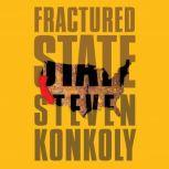Fractured State