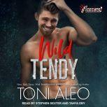 Wild Tendy, Toni Aleo