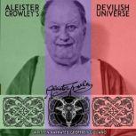 Aleister Crowley Devilish Universe